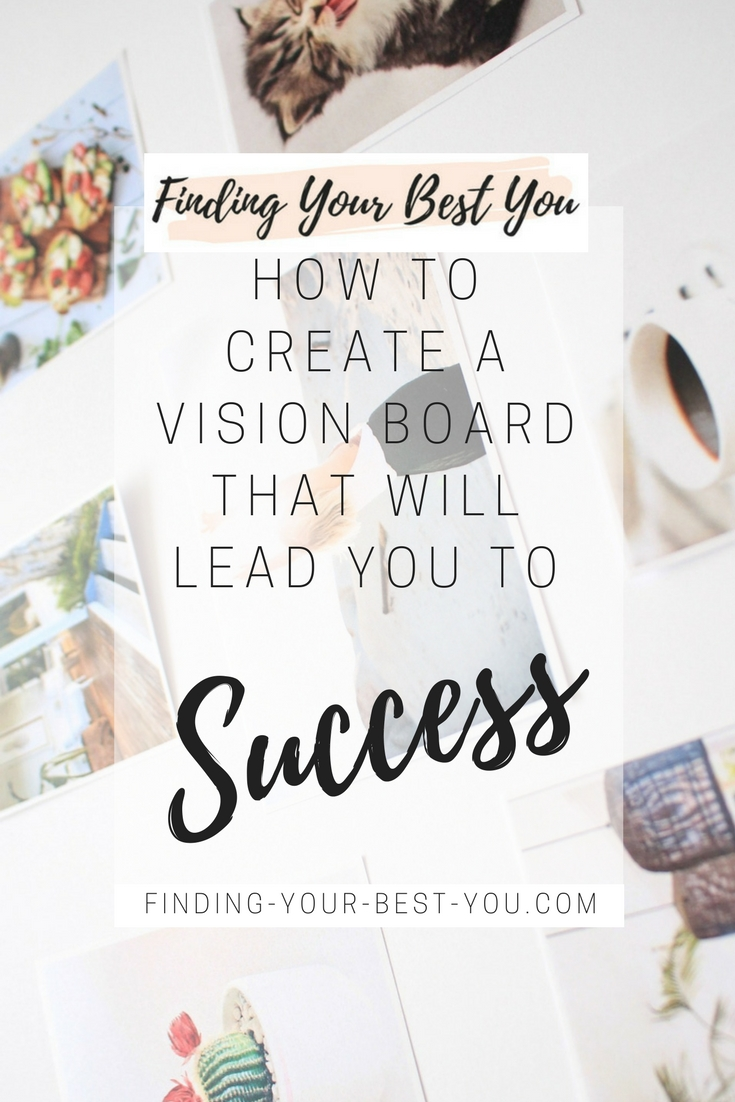 How to Create a Vision Board that Will Lead You to Success (5)